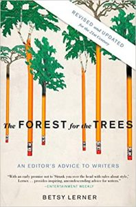 Editor's Advice to Writers Forest for the Trees